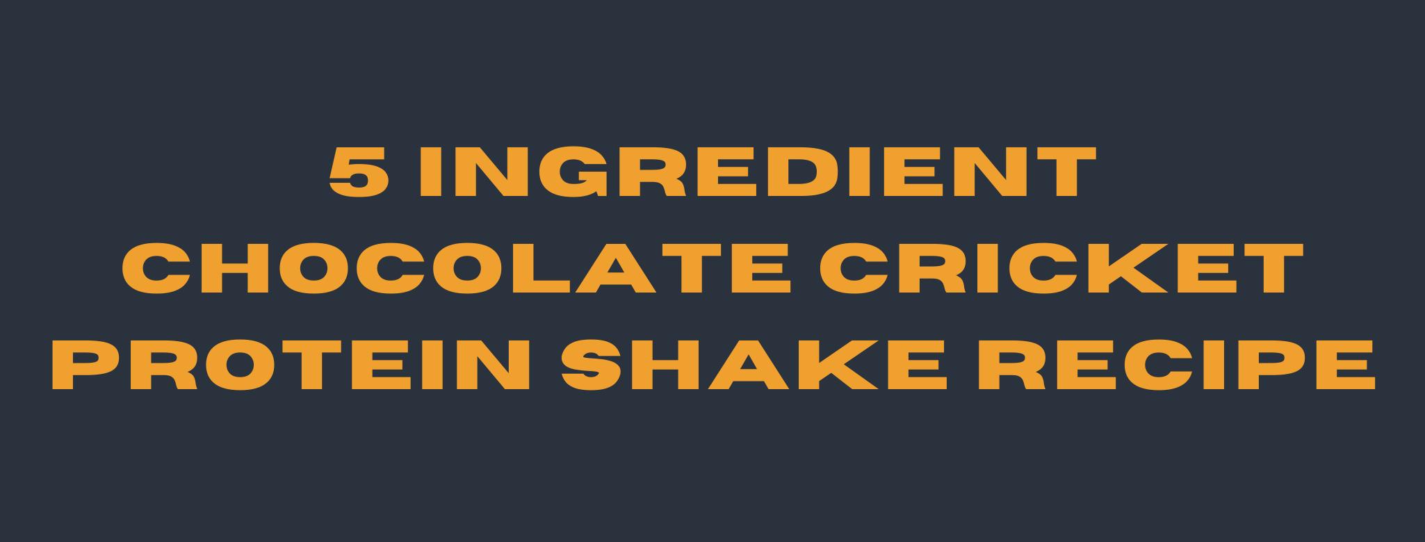 cricket protein shake